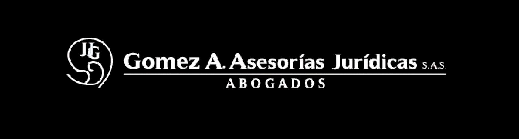 Abogados Gomez A. Asesorias Juridicas | Seguridad Social | Derecho Laboral |  Derecho Empresarial